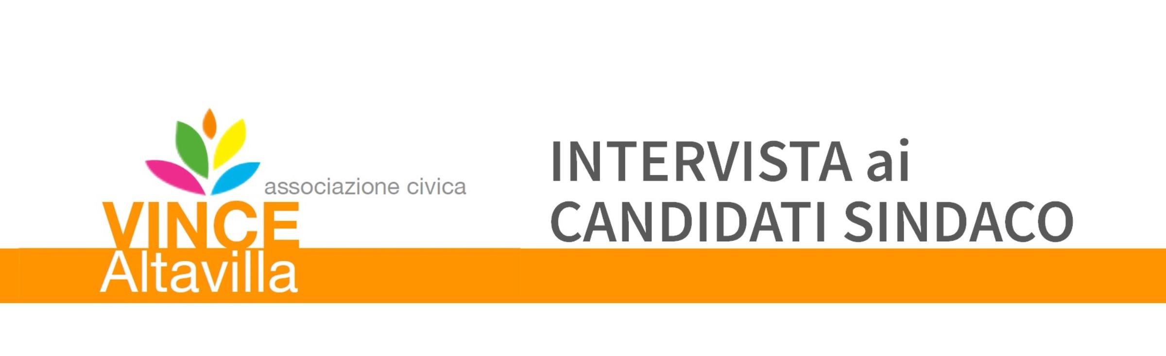 Intervista ai candidati sindaco di Altavilla